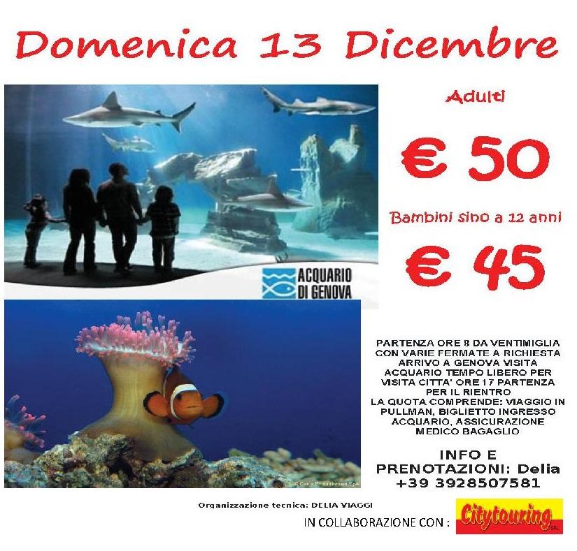 Domenica 13 Dicembre Acquario di Genova € 50 adulti e € 45 Bambini