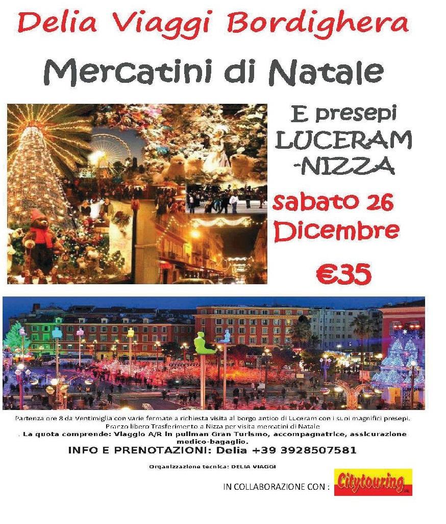 Sabato 26 Dicembre 2015 Mercatini di Natale e presepi di Luceram - Nizza € 35